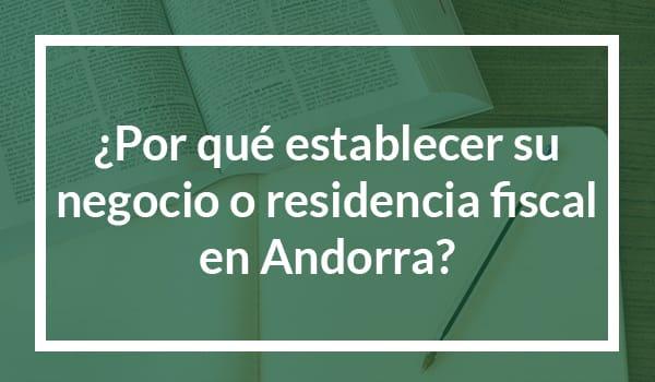 Per què establir el seu negoci o residència fiscal a Andorra?
