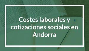 Costes laborales y cotizaciones sociales en Andorra