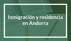 Inmigración y residencia en Andorra